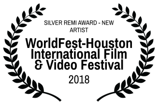 SILVER REMI AWARD - NEW ARTIST - WorldFest-Houston International Film Video Festival - 2018